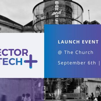 Connector Tech+ Launch Event @ The Church